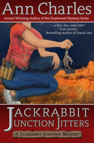 Jackrabbit Junction Jitters (Jackrabbit Junction Humorous Mystery Book 2) by Ann Charles