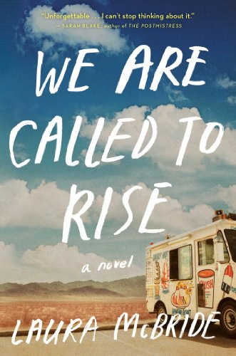 We Are Called to Rise: A Novel by Laura McBride