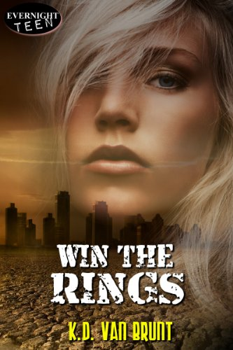 Win the Rings (The Cracked Chronicles Book 1) by K.D. Van Brunt