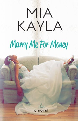Marry Me for Money by Mia Kayla