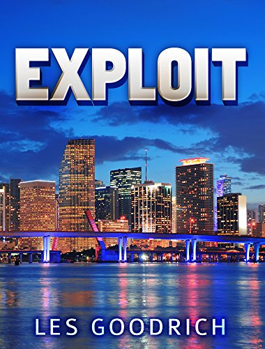Exploit (The Abscond Trilogy Book 1) by Les Goodrich