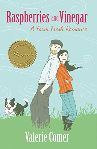 Raspberries and Vinegar (A Farm Fresh Romance Book 1) by Valerie Comer