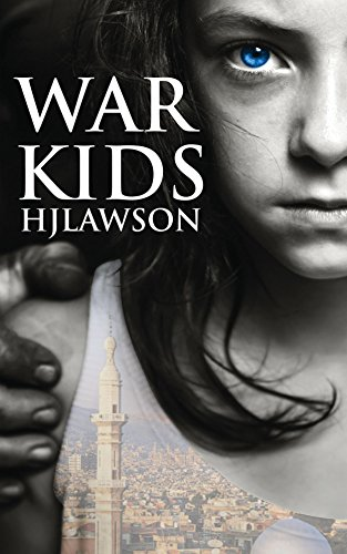 War Kids: War Kids Thriller Series 1 by HJ Lawson