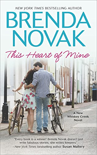 This Heart of Mine (A Whiskey Creek Novel Book 8) by Brenda Novak