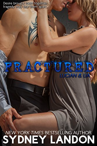 Fractured (Lucian & Lia Book 2) by Sydney Landon