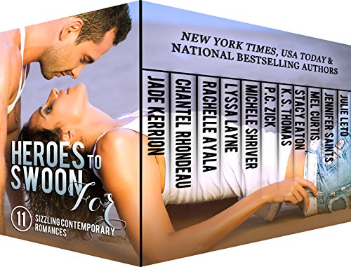 Heroes to Swoon For Boxed Set: 11 Sizzling Contemporary Romances by Various Authors