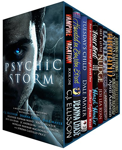 Psychic Storm: Ten Dangerously Sexy Tales of Psychic Witches, Vampires, Mediums, Empaths and Seers by Various Authors
