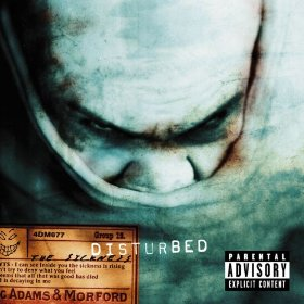 The Sickness (PA Version) by Disturbed