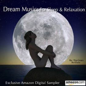 Dream Music: For Sleep & Relaxation by Various artists