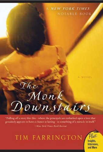 The Monk Downstairs: A Novel (Plus) by Tim Farrington