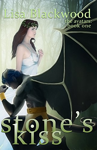 Stone's Kiss (The Avatars series Book 2) by Lisa Blackwood