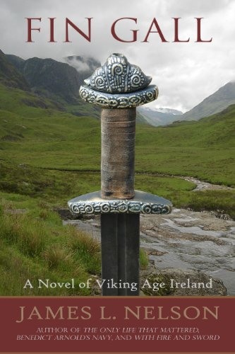 Fin Gall: A Novel of Viking Age Ireland (The Norsemen Saga Book 1) by James L. Nelson
