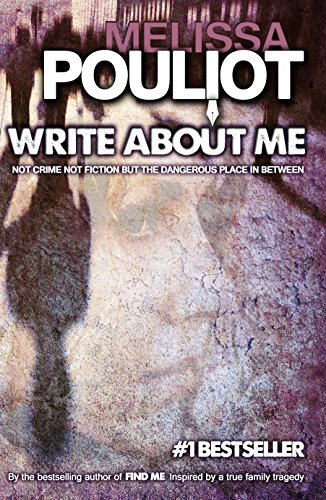 Write About Me by Melissa Pouliot