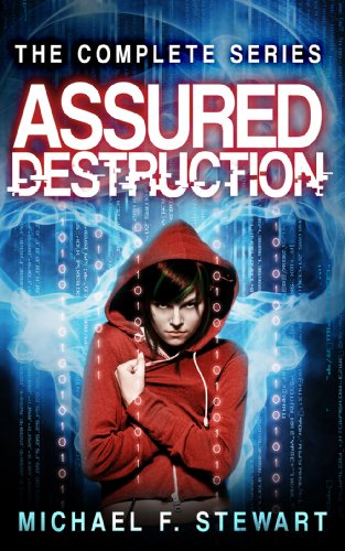 Assured Destruction: The Complete Series by Michael F. Stewart