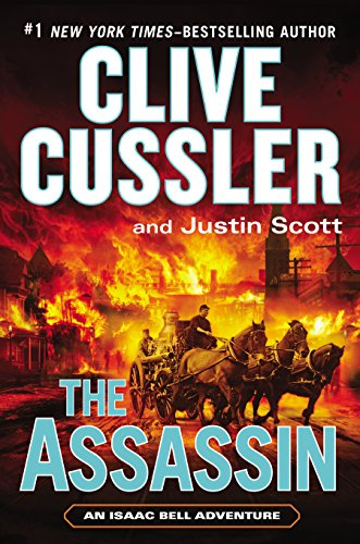 The Assassin (Isaac Bell series Book 8) by Clive Cussler