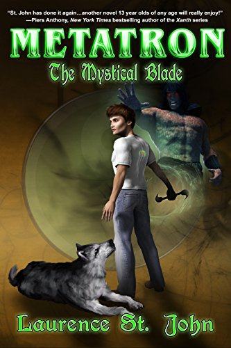 Metatron: The Mystical Blade (Metatron Series Book 2) by Laurence St. John