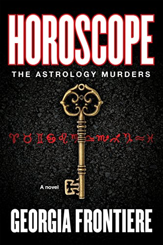 Horoscope: The Astrology Murders by Georgia Frontiere