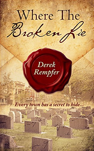 Where the Broken Lie by Derek Rempfer