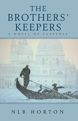 The Brothers' Keepers (Parched) (Book 2) by NLB Horton
