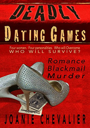 Deadly Dating Games by Joanie Chevalier
