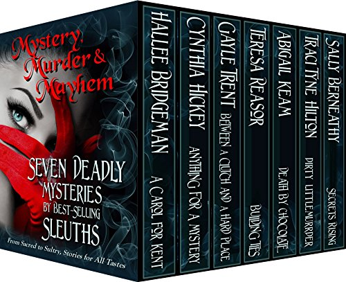 Mystery, Murder, & Mayhem Collection: Seven Deadly Mysteries by Best-Selling Sleuths by Various Authors