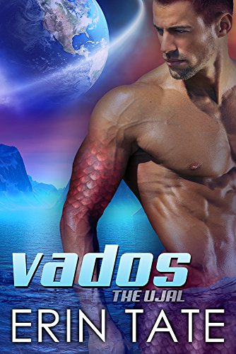 Vados (Scifi Alien Romance) (The Ujal Book 1) by Erin Tate