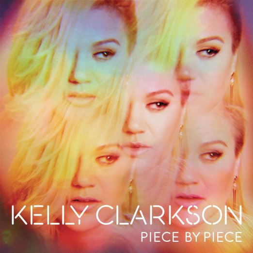 Piece By Piece (Deluxe Edition) by Kelly Clarkson