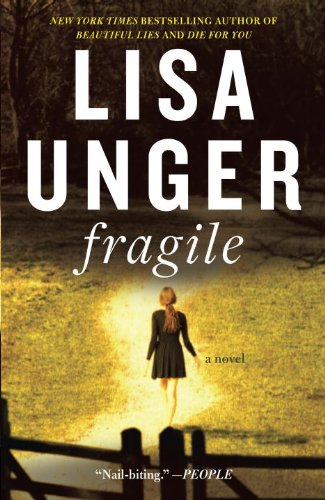 Fragile: A Novel (Jones Cooper Book 1) by Lisa Unger