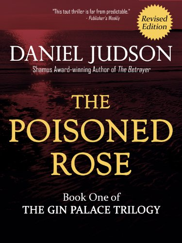 The Poisoned Rose (The Gin Palace Trilogy Book 1) by Daniel Judson