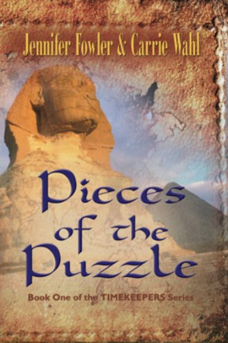PIECES OF THE PUZZLE: Timekeepers Series - Book One by Jennifer Fowler