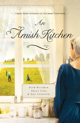 An Amish Kitchen by Beth Wiseman