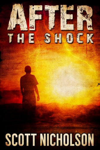 After: The Shock (AFTER post-apocalyptic series, Book 1) by Scott Nicholson