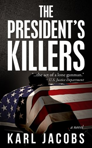 The President's Killers by Karl Jacobs