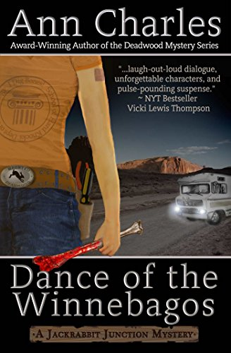 Dance of the Winnebagos (Jackrabbit Junction Humorous Mystery Book 1) by Ann Charles