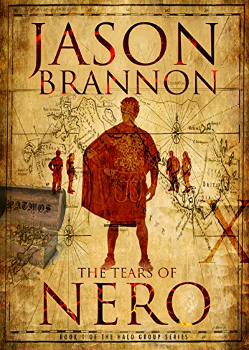 The Tears of Nero (The Halo Group Book 1) by Jason Brannon