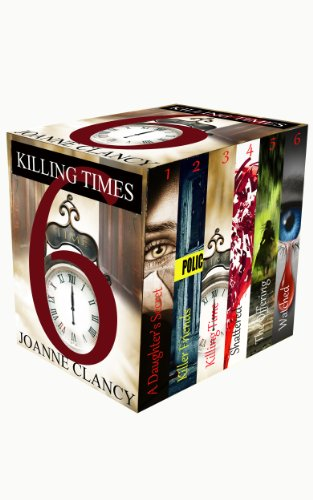 Killing Times 6 (6 Complete Mystery Thrillers) by Joanne Clancy