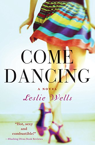 Come Dancing (The Jack and Julia Series Book 1) by Leslie Wells