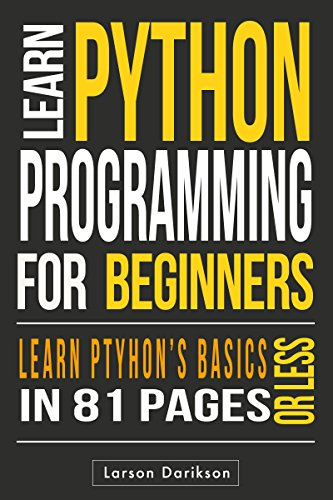 Python: Learning Python The Easy Way.: Learn the Basics, Learn it Quick, Start Coding Today! by AZ Elite Publishing