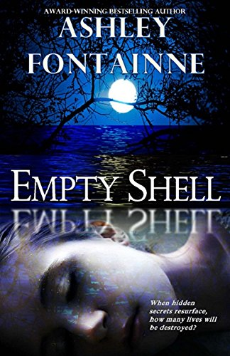 Empty Shell by Ashley Fontainne