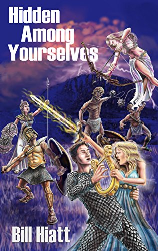 Hidden among Yourselves (Spell Weaver Book 3) by Bill Hiatt