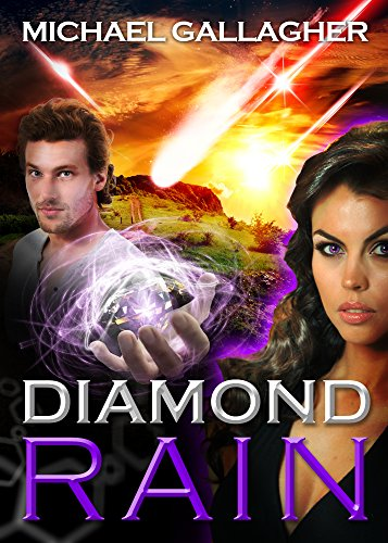 Diamond Rain: Adventure Science Fiction Techno Thriller (The Spy Stories and Tales of Intrigue Series Book 2) by Michael James Gallagher