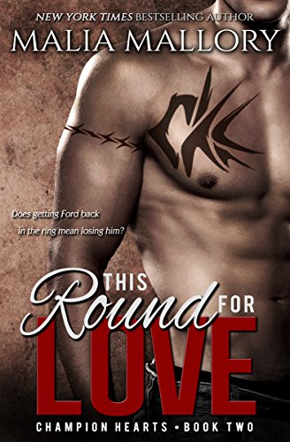 This Round for Love - Champion Hearts Book 2 (MMA Sports Romance) by Malia Mallory