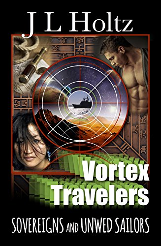 Vortex Travelers: Sovereigns and Unwed Sailors by J. L. Holtz