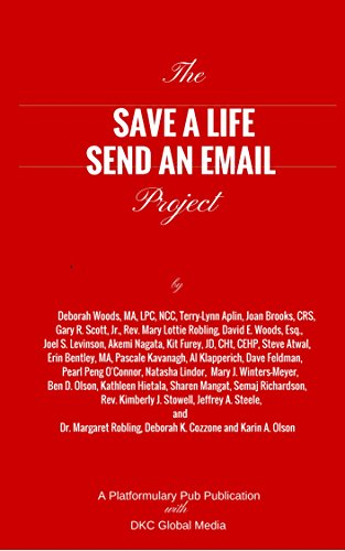 The Save A Life Send An Email Project (Platformulary Pub Book 1) by Platformulary Pub