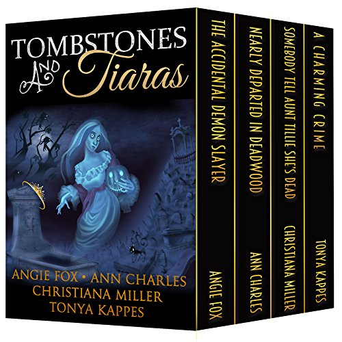 Tombstones and Tiaras: Boxed Set of 4 Full-Length Bestselling Novels by Various Authors