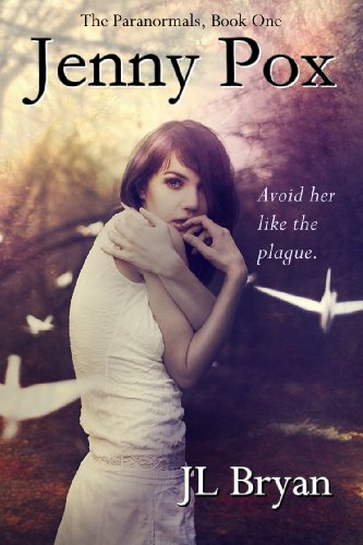 Jenny Pox (The Paranormals, Book 1) by JL Bryan