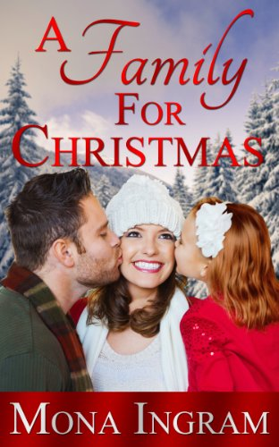 A Family for Christmas by Mona Ingram