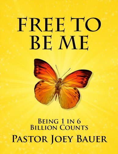 Free to be Me by Pastor Joey Bauer
