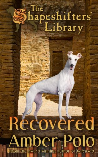 Recovered (The Shapeshifters' Library Book 3) by Amber Polo