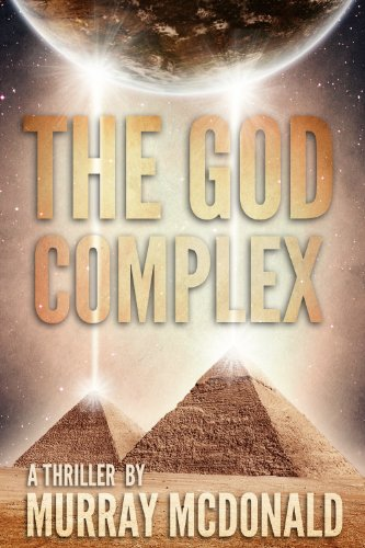The God Complex: A Thriller by Murray McDonald